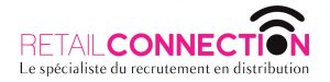 Retail Connection recrutement distribution